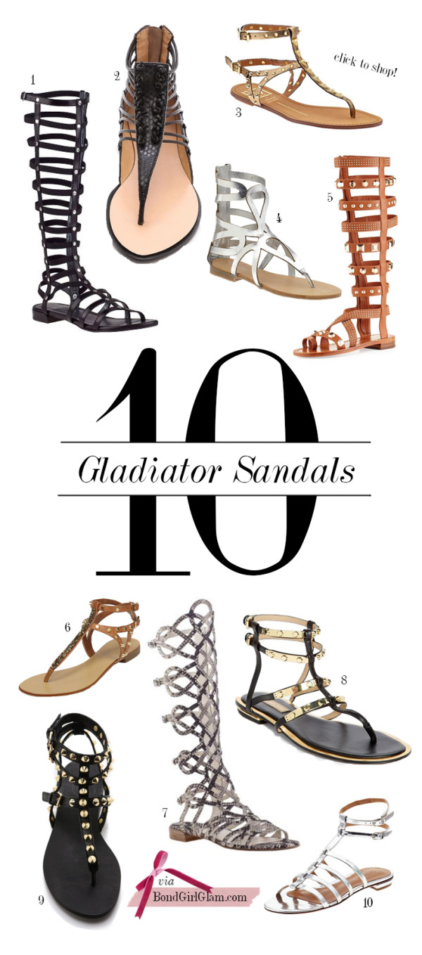 Top 10 Gladiator Sandals | BondGirlGlam.com